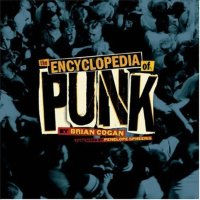 Cover of the Encyclopedia of Punk, by Brian Cogan.