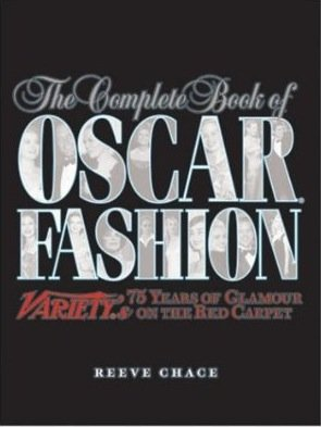 Oscar Fashion by Reeve Chace